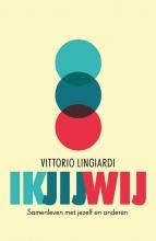 Vittorio Lingiardi , Ik, jij, wij