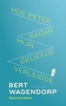 Bert Wagendorp , Hoe Peter Sagan mijn geliefde verleidde