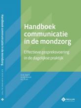 Gert-Jan Truin Albert Smith  Akke Oomen, Handboek communicatie in de mondzorg