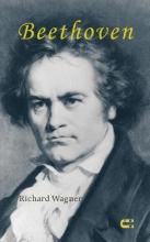 Richard Wagner , Beethoven