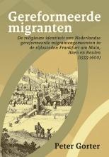 Peter Gorter , Gereformeerde migranten