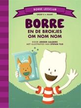 Jeroen Aalbers , Borre en de brokjes om Nom Nom