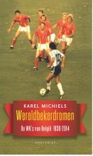 Karel  Michiels Wereldbekerdromen