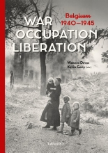 Wannes  Devos, Kevin  Gony War. Occupation. Liberation