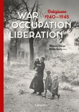 Wannes  Devos, Kevin  Gony War. Occupation. Liberation
