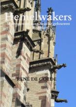 René De Goede , Hemelwakers