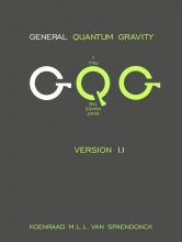 Koenraad M.L.L.  Van Spaendonck General Quantum Gravity - Version 1.1
