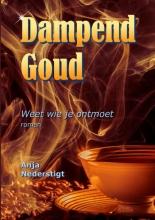 Anja  Nederstigt Dampend Goud