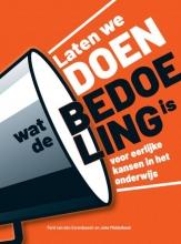 Joke Middelbeek Ferd Van den Eerenbeemt, Laten we DOEN wat de BEDOELING is