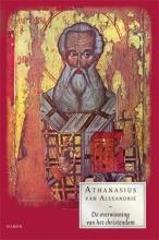 Athanasius  van  Alexandrie De overwinning van het christendom