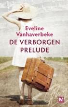 Eveline  Vanhaverbeke De verborgen prelude