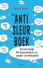 Bart  Flos Het anti-sleurboek