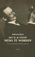 Hermann  Hesse Het is je plicht mens te worden