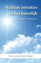 Catharina  Smeding Heldere intenties na het huwelijk