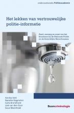Annika  Smit, Nanette  Slagmolen, Carla  Bronkhorst, José van den Goor, Guus  Meershoek Het lekken van vertrouwelijke politie-informatie