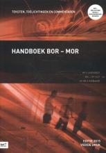 B. Rademaker H. Barendregt  J. in `t Hout, Handboek Bor-Mor editie 2015