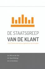 Neil van der  Veer, Sjoerd  Buitinga, Ivo  Duchateau De staatsgreep van de Klant