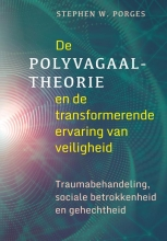 Stephen W.  Porges De polyvagaaltheorie en de transformerende ervaring van veiligheid