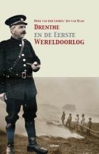 Jos van Raan Henk van der Linden, Drenthe en de Eerste Wereldoorlog