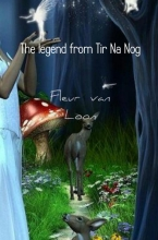 Fleur  van Loon The legend from Tir Na Nog