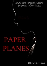 Rhodé Baas , Paper Planes