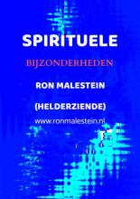 Paragnost Ron Malestein , New age zaken