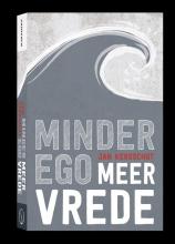 Jan Kersschot , Minder ego, meer vrede