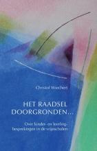Christof  Wiechert Het raadsel doorgronden...