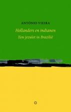 António Vieira , Hollanders en indianen
