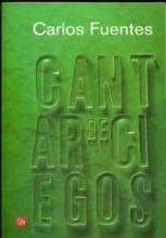 Fuentes, Carlos Cantar de Ciegos = Blind Singing