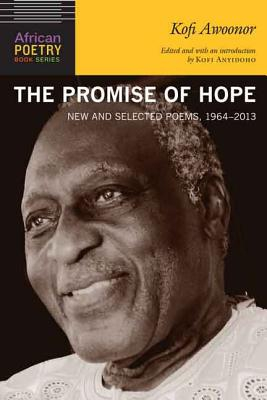 Kofi Awoonor,The Promise of Hope