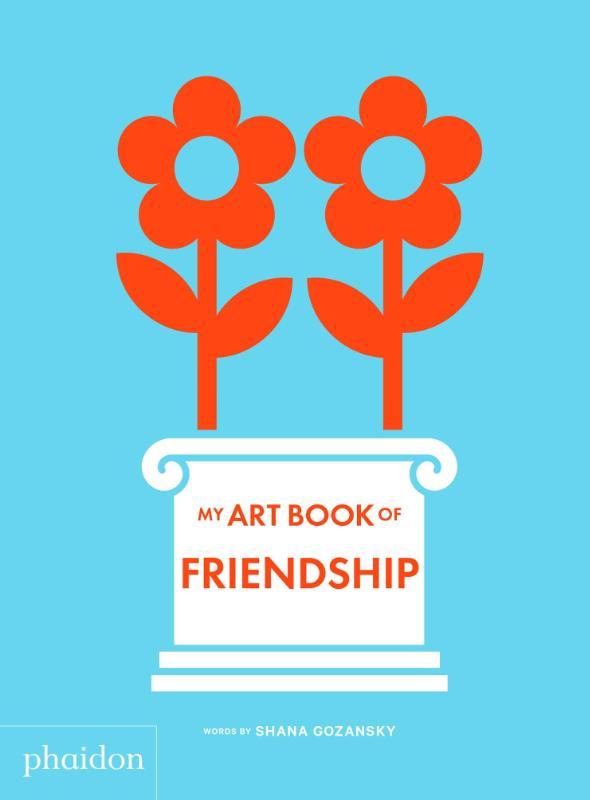 Shana Gozansky,My Art Book of Friendship