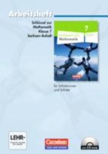 ,Schlüssel zur Mathematik 7. Schuljahr. Arbeitsheft mit eingelegten Lösungen und CD-ROM. Sekundarschule Sachsen-Anhalt