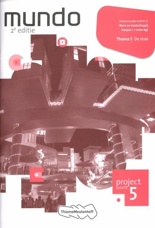 Liesbeth Goffeng,Mundo Lerjaar 1 vmbo-kgt Projectschrift 5 De stad