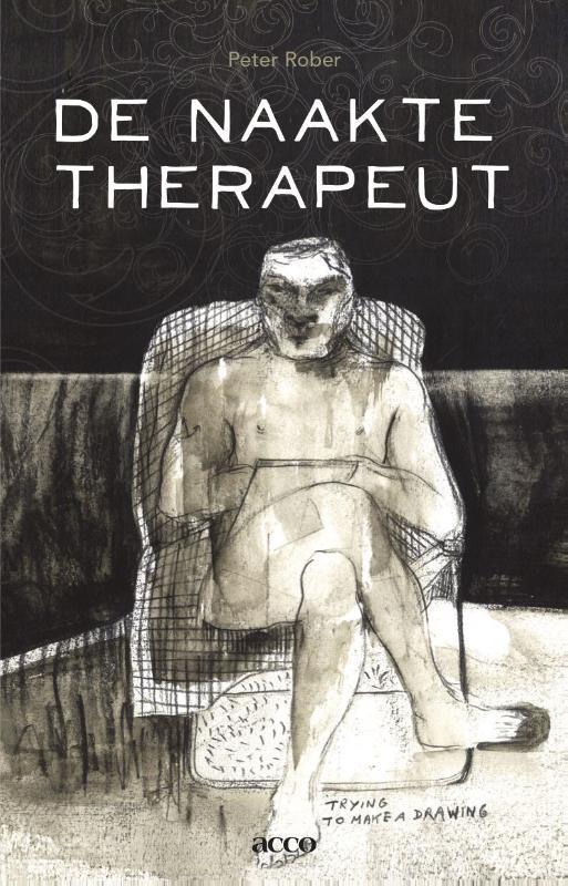 Peter Rober,De naakte therapeut