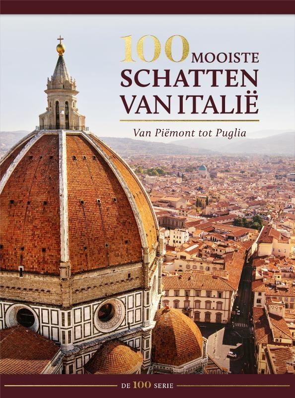 Joshua Burkholder e.a.,100 mooiste schatten van Italië - 100 serie