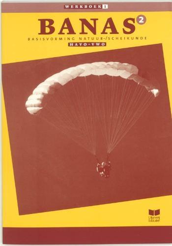 J.L.M. Crommentuijn, E. Wisgerhof, A.J. Zwarteveen,Banas 2 Havo-vwo katern 1 Werkboek