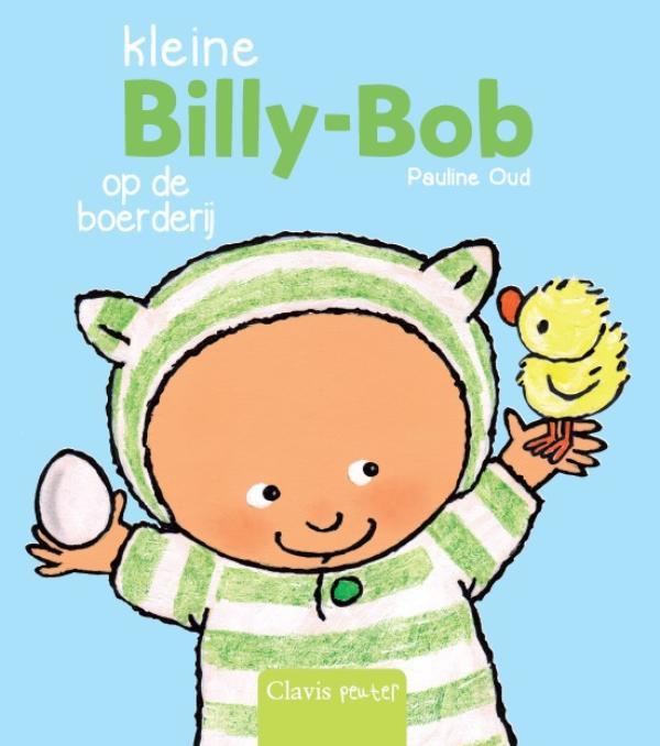 Pauline Oud,Kleine Billy-Bob op de boerderij