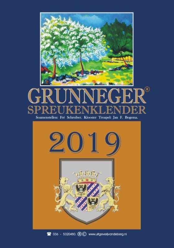 Fré Schreiber,Grunneger Spreukenklender 2019