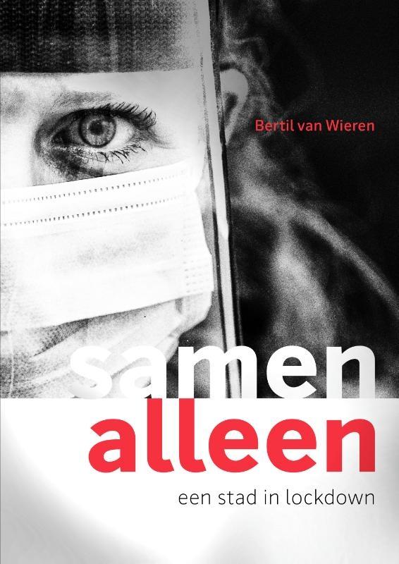 Bertil van Wieren,Samen Alleen