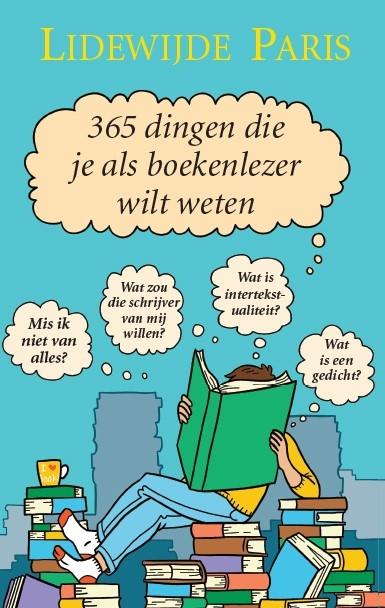 Lidewijde Paris,365 dingen die je als boekenlezer wilt weten