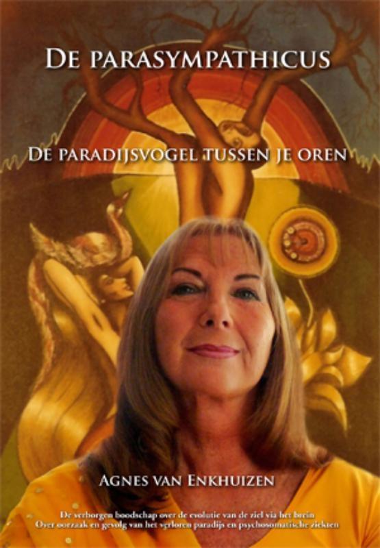 Agnes van Enkhuizen,De parasympathicus