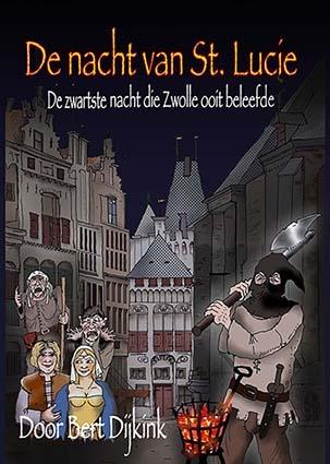 Bert Dijkink,De nacht van St. Lucie