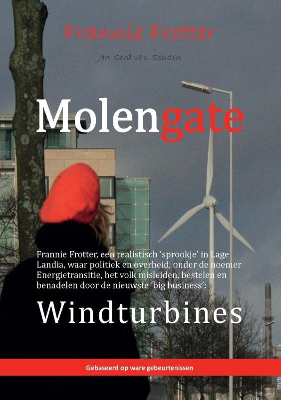 Jan Gerd van Senden,Molengate