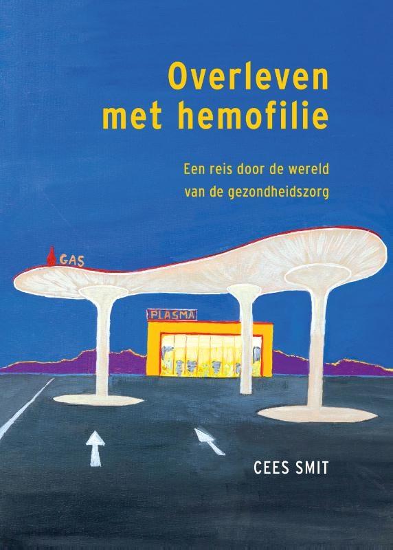Cees Smit,Overleven met hemofilie