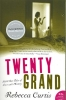 Curtis, Rebecca,Twenty Grand