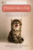 Johnson-Bennett, Pam,Think Like a Cat