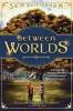 Brittenham, Skip,Between Worlds