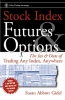 Gidel, Susan Abbott,Stock Index Futures & Options