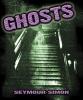 Simon, Seymour,Ghosts